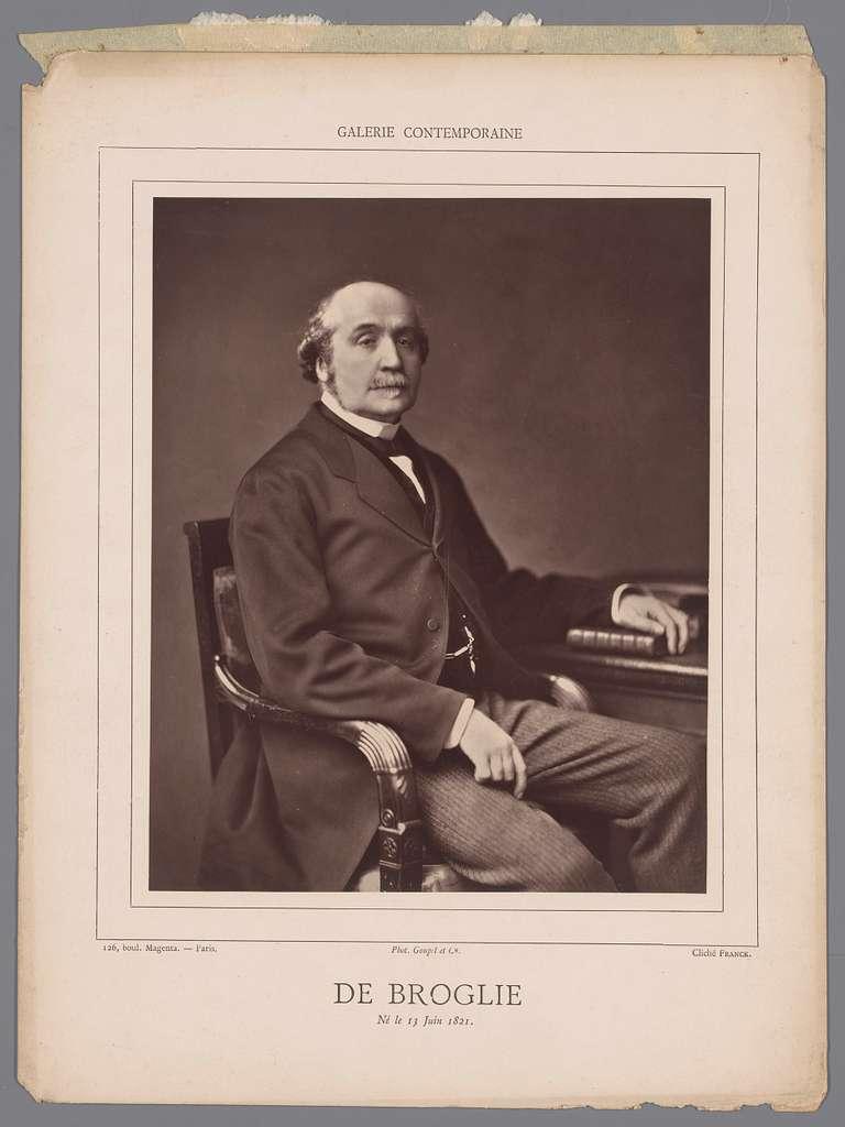 De Broglie. Né le 13 Juin 1821.