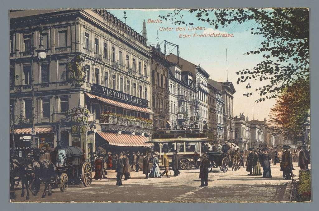 Berlin. Unter den Linden. Ecke Friedrichstrasse